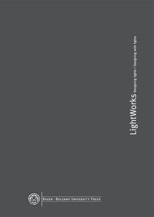 Cover of Lightworks - Designing Lights - Designing with Light