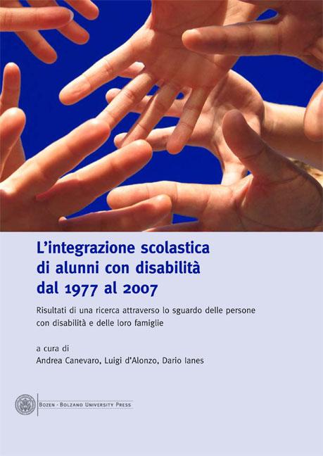 Cover of L'integrazione scolastica di alunni con disabilità dal 1977 al 2007