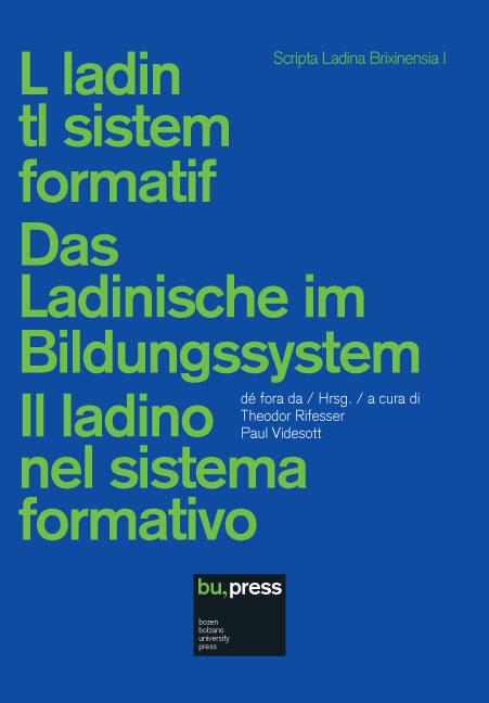 Cover of L ladin tl sistem formatif/Das Ladinische im Bildungssystem
