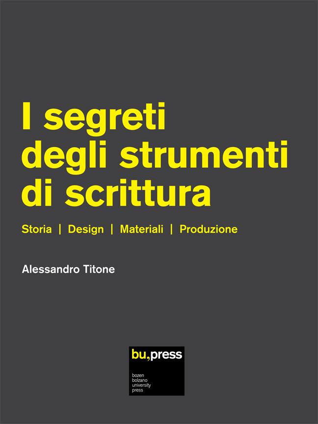 Cover of I segreti degli strumenti di scrittura