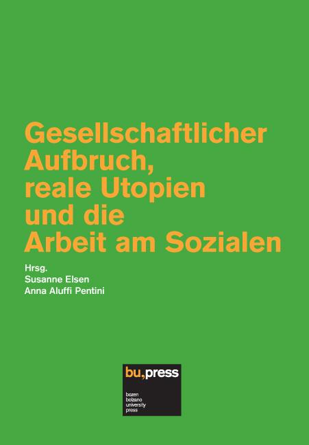Cover of Gesellschaftlicher Aufbruch, reale Utopien und die Arbeit am Sozialen