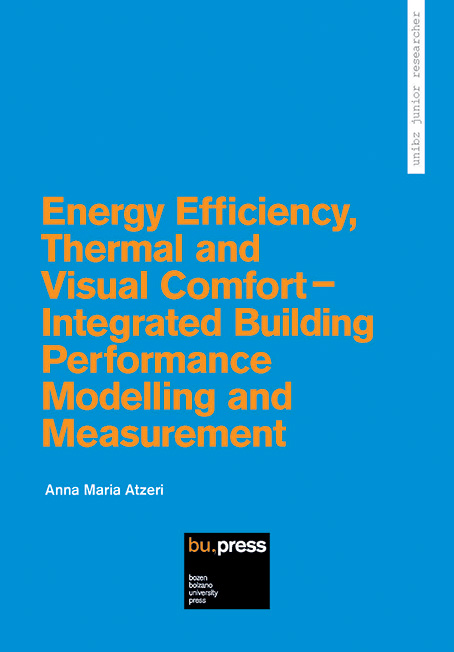 Cover of Energy Efficiency, Thermal and Visual Comfort - Integrated Building Performance Modelling and Measurement