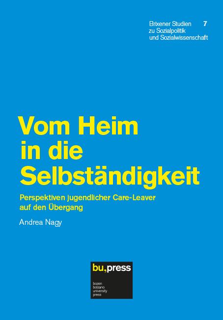 Cover of Vom Heim in die Selbständigkeit - Perspektiven jugendlicher Care-Leaver auf den Übergang